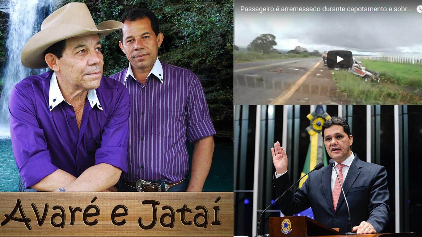 Dupla Jataí e Avaré, acidente na BR-158 e senador dissidente do PMDB (Foto: Montagem)
