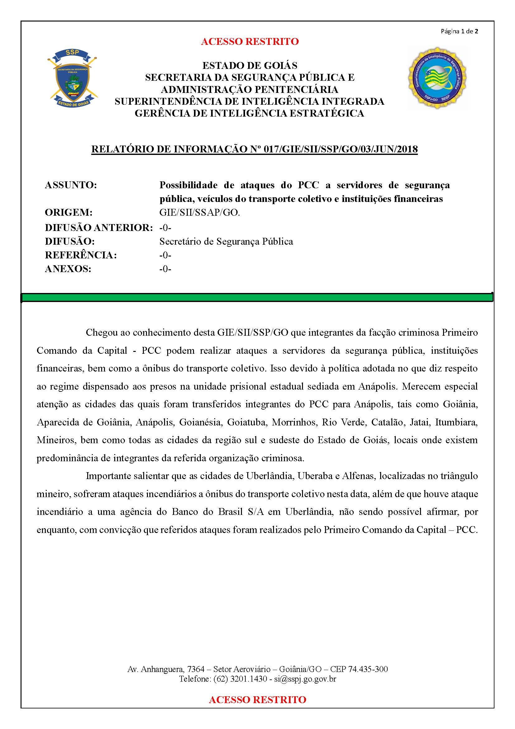 É verdadeiro relatório que fala sobre possível ataque do PCC em Goiânia   Foto: Reprodução/SSP
