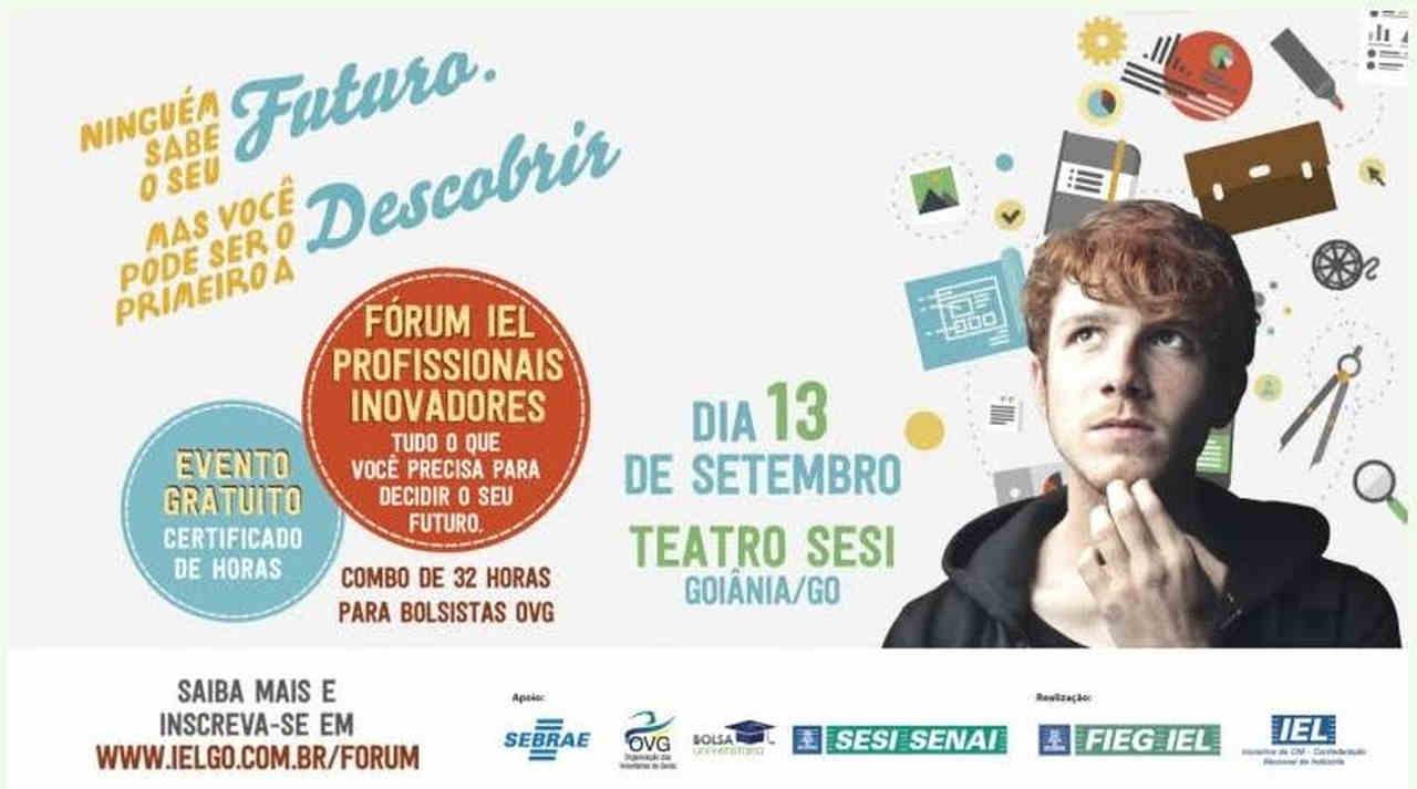 Fórum IEL Profissionais Inovadores oferece vagas de estágio em Goiânia   Foto: divulgação