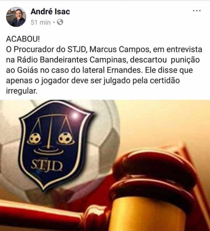 André Isac, por meio de rede social, informa que o Goiás não será julgado no caso Ernandes | Foto: reprodução