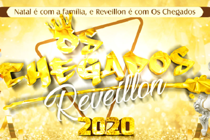 Réveillon Os Chegados 2020 | Foto: Divulgação
